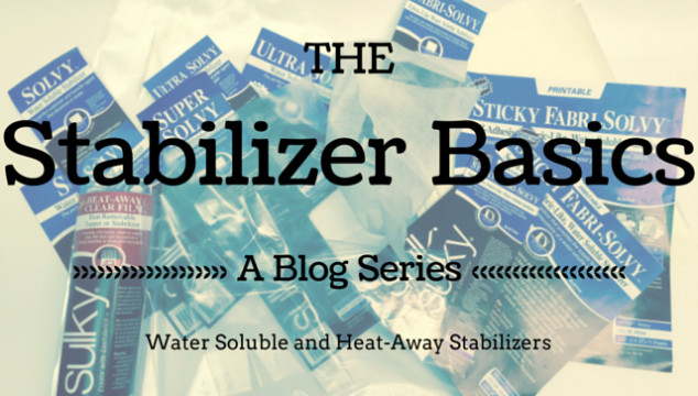 The Stabilizer Basics – Water Solubles and Heat-Away