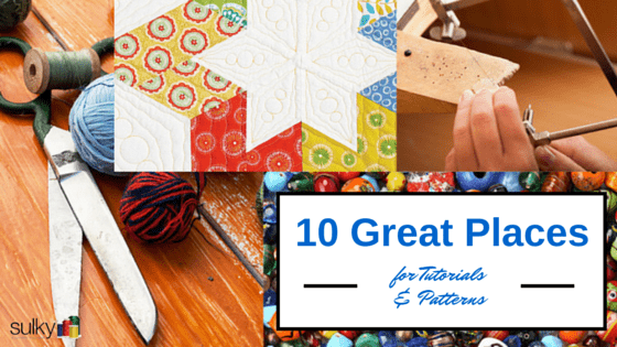 10 Great Places for Tutorials & Patterns