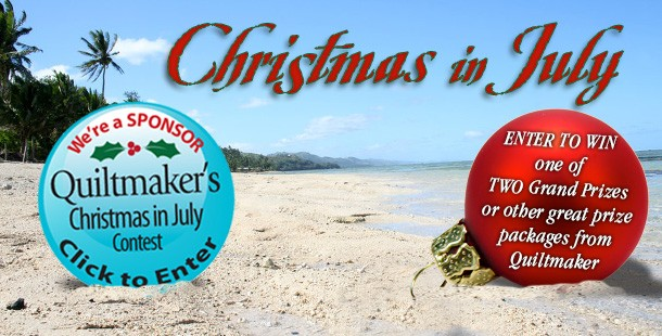 Quiltmaker's Christmas in July Starts Today!