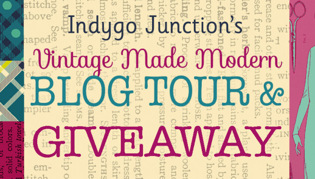 Vintage Made Modern Blog Tour & Giveaway
