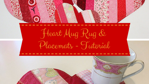 Heart Mug Rug and Placemats – Tutorial
