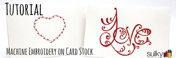 machine embroidery on card stock for valentines day