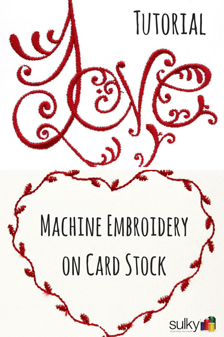 How to do machine embroidery on cardstock sulky