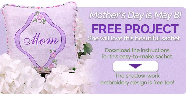 New Free Project – A Mother's Day Sachet