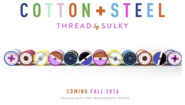 Our Big Announcement! Cotton + Steel Thread by Sulky