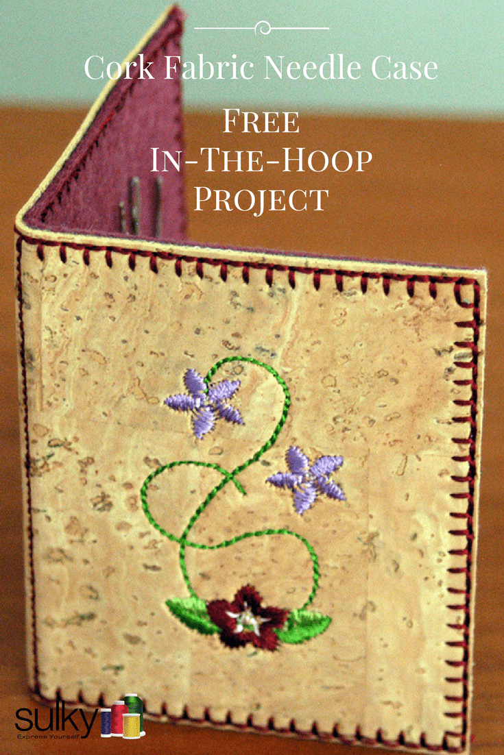 Cork fabric needle case a free in the hoop project sulky