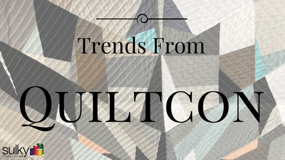 Trends from Quiltcon 2017