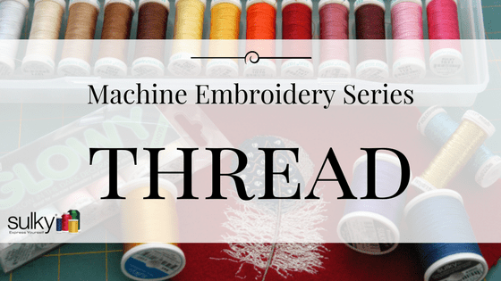 Thread Applied to Machine Embroidery