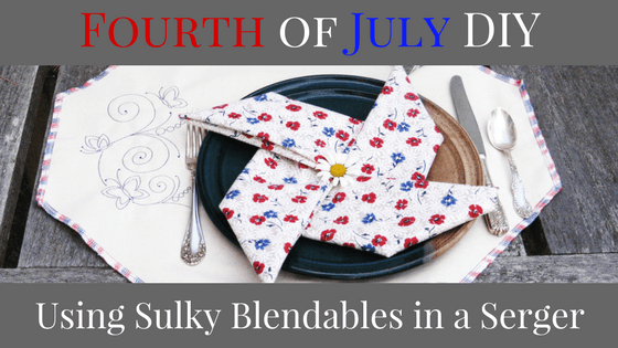4th of July DIY Using Sulky Blendables in a Serger