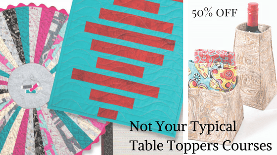 Not Your Typical Table Topper Courses 50% off Month of July
