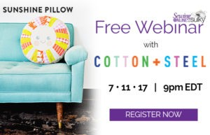 Why You'll Love This Cotton+Steel Webinar: Sunshine Pillow