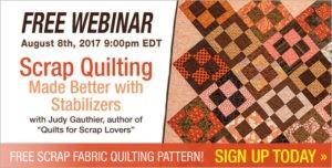 free webinar, scrap quilting, stabilizers