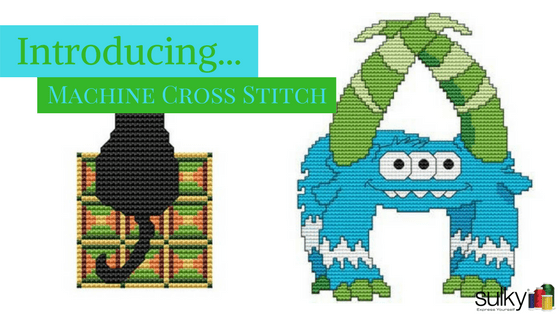 Introducing Machine Cross Stitch to the Sulky Embroidery Club!