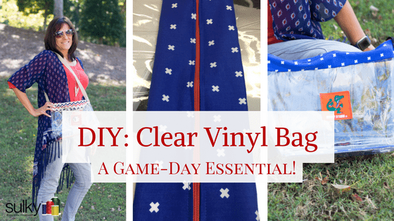 DIY Clear Vinyl Bag - A Game Day Essential! - Sulky a599bbb9ce3eb