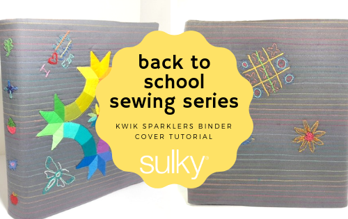 Back to School Sewing Series: Kwik Sparklers Notebook Cover Tutorial