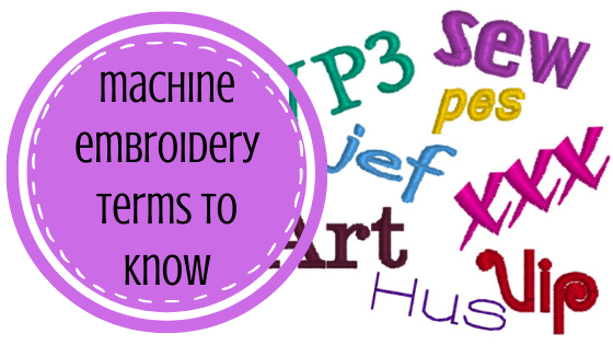 machine embroidery terms to know