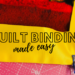 quilt binding made easy