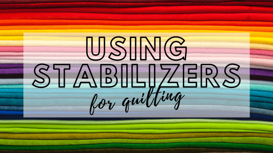 stabilizers for quilting