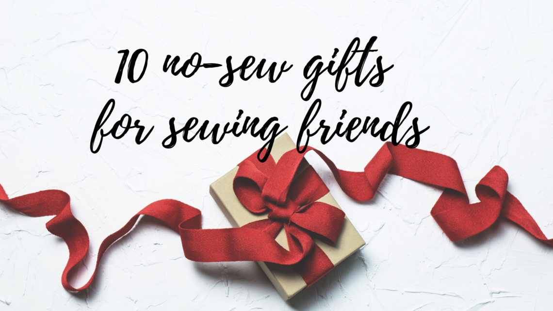 no-sew gifts