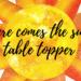 sun table topper